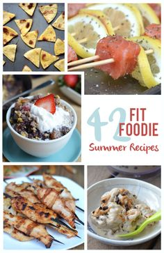42 Fit Foodie Summer Recipes via FitFoodieFinds.com