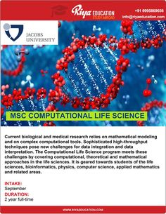 Study MSC Computational Life Science at Jacobs University. For more details get in touch with Riya Education. Visit our website for contact details http://www.riyaeducation.com/contact/ #studyabroad #overseaseducation