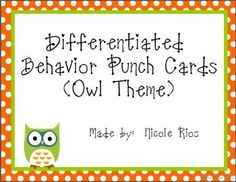 "As we all know, ""One size doesn't fit all.""  These cute owl-themed behavior punch cards can be used to motivate a wide range of students.  These can be used for behavior, homework, reading, and math achievement."