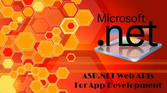 Comprehend the Benefits of Using ASP.NET Web APIs To The Core. #AspNet #DotNet