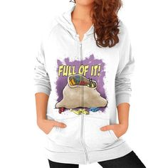 "WordPlay ""Full of It"" Zip Hoodie (on woman) designed by Neal Fox & Ron Kule"