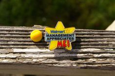 Wal-Mart Management Appreciates Me! Star Metal & Enamel Lapel Pin Pinback…