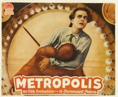 Metropolis ... Another American poster showing one of the pivotal scenes of the film. Why is it so significant?