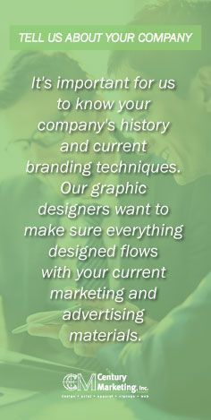Tell us about your company! It's important for us to know your company's history and current branding techniques. Our graphic designers want to make sure everything designed flows with your current marketing and advertising materials. #marketing #business #kansascity