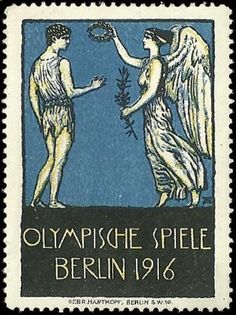1916 Berlin Summer Olympic Games (Cancelled) ~ Anonym This would have been the official poster. Max Ernst, German Stamps, Art Nouveau, Fun Mail, Old Stamps, Postage Stamp Art, Art Graphique, Stamp Collecting, Mail Art