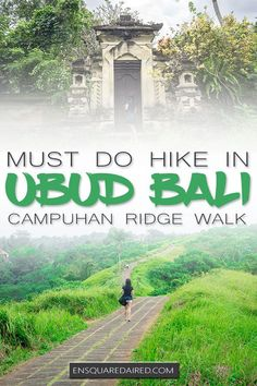 A Great Trek On the Beautiful Campuhan Ridge Walk| If you are visiting Ubud Bali in Indonesia and you are looking at things to do, consider this hike & get away from the beaches. Whether you are doing budget travel honeymoon, the Campuhan Ridge Walk is something to try for your vacation. Find information on things to wear and what to expect on this trek #enSquaredAired #bali #travel #wanderlust #travelguide #tripplanning #traveltips #coupletravelguide #asiatravel #indonesia