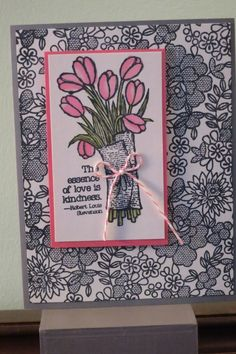 """Stampin' Up! 2015 occasions catalog.  Background stamp is """"something lacy"""" and the image is """"Love is kindness""""  Tulips are colored using blendabilities"""