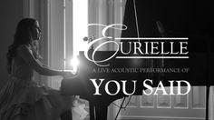 Eurielle - You Said (Live Acoustic Version)