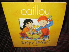 CAILLOU: HAPPY EASTER! BY MELANIE TESSIER, CONFETTI PAPERBACK BOOK, GUC