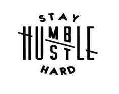Streetwear Graphic Tees Stay Humble Hustle Hard Gift idea Clothing Unisex Adult Clothing Tshirt men women ladies for him for her Hard Tattoos, Tattoos For Guys, Guy Tattoos, Father Tattoos, Tattos, Tattoo Sleeve Designs, Sleeve Tattoos, Stay Humble Tattoo, Stay Humble Hustle Hard