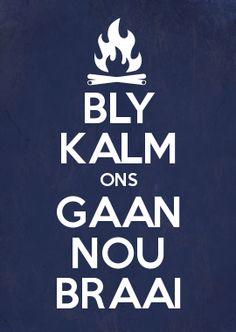 Hope you enjoy the long weekend and the inevitable braais! #BraaiVibes