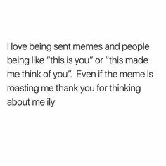 """I send memes to ppl and say """"this is me"""" lmao Funny Relatable Memes, Funny Posts, Funny Quotes, Life Quotes, Random Quotes, Friend Poems, 3am Thoughts, Poems Porn, I Can Relate"""