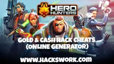 Welcome to our gaming platform.If you want to get a lot resources in the form of gold and cash,you can useHero Hunters Hack Cheats – ONLINE VERSION. Generator was made for that player who do not wantto spend money on the game. Our way is a simple and safe way because you do not have