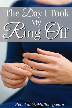 What I'm learning about marriage. Plus, some resources to strengthen our marriages | took my ring off | resources for marriage | when marriage is hard | the day I took my ring off | hope for my marriage | marriage resources || RebekahMHallberg.com