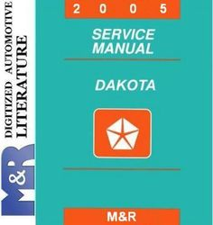 2005 Dodge Dakota DR Original Service Manual  Why you must choose that manual from all others DOWNLOAD