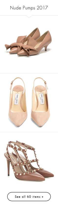 """Nude Pumps 2017"" by fufuun ❤ liked on Polyvore featuring shoes, pumps, nude bow shoes, bow shoes, calf leather shoes, calfskin shoes, nude shoes, suede slingback pumps, jimmy choo shoes and pink stilettos"