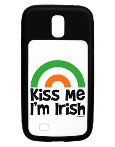 Irish Flag Rainbow - Kiss Me I'm Irish Galaxy S4 Case by TooLoud