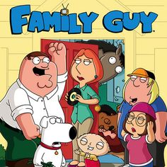 Family Guy- One of the most popular animated series, as it contains at lot of adult humour and jokes that are on the borderline of being highly offensive.