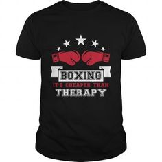 Awesome Boxing gift for yourself Boxing It's Cheaper Than Therapy Funny Boxer T-Shirt t-shirt tee mug necklace legging hat cap Boxing Shirts, Funny Boxer, Dog Shirt, Cool Tees, Custom Shirts, Tee Shirts, Hoodies, Mens Tops, Awesome