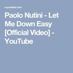 Paolo Nutini - Let Me Down Easy [Official Video] - YouTube