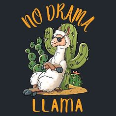 No Drama Llama - Cute and Funny Llama This Llama wants nothing of your drama! Enjoy this beautiful shirt design which was made exclusively for us. Cute Alpaca, Llama Alpaca, Alpaca Illustration, Llamas Animal, No Drama Lama, Llama Drawing, Funny Llama, Cartoon Llama, Llama Arts