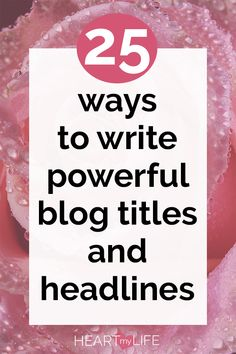 Your blog title may be the MOST important part of your blog. It is the bait that attracts your reader to your blog and the first step to building an audience and fans. Learn how to write powerful blog titles and headlines that will skyrocket your traffic. #heartmylife #bloggingtips #blogging