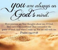You are always on God's mind.