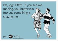 The reason I run.....