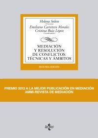 Mediación y resolución de conflictos : técnicas y ámbitos / Helena Soleto Muñoz (dir.) ; Emiliano Carretero Morales, Cristina Ruiz López (coord.) ; Ramón Alzate Sáez de Heredia ... [et al.], autores