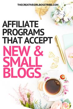 Looking for affiliate programs that accept new and small blogs and bloggers? Here are 8 of the best.