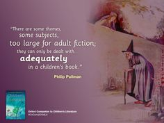 Oxford Academic- Do you agree with Philip Pullman about children's literature?