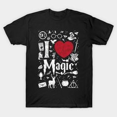 I love Magic T-Shirt - Harry Potter T-Shirt is $13 today at Ript!