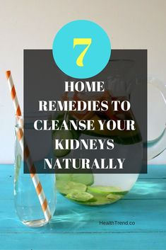The kidneys are one of the most important organs in the body. They are responsible for detoxifying and filtering toxins from the blood which are then excreted through the urine. http://www.healthtrend.co/fitness/7-home-remedies-cleanse-kidneys-naturally/