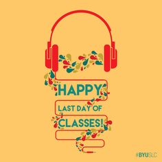 Happy last day of Spring term classes! Time to study hard!