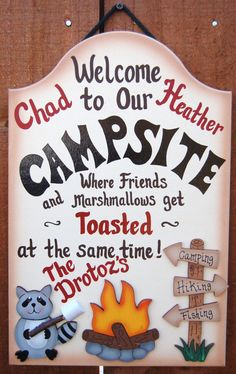 A great campsite sign.