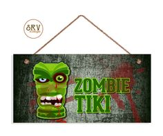 """Zombie Sign, Zombie Tiki, Grunge and Blood, Weatherproof, 5"""" x 10"""" Sign, Gift For Him, Man Cave Decor, Halloween Sign, Spooky, Made To Order by SRVintageandDesigns on Etsy"""