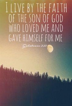 Con Cristo estoy juntamente crucificado, y ya no vivo yo, mas vive Cristo en mí; y lo que ahora vivo en la carne, lo vivo en la fe del Hijo de Dios, el cual me amó y se entregó a sí mismo por mí.