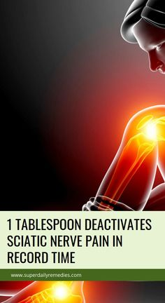 1 Tablespoon Deactivates Sciatic Nerve Pain In Record Time Herbal Cure, Herbal Remedies, Cough Remedies, Sciatic Nerve, Nerve Pain, Relieve Gas, Allergy Remedies, Natural Sleep Remedies, Health Motivation