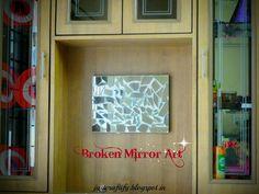 Broken Mirror Art. For detailed procedure, visit http://justcraftify.blogspot.in/2016/05/broken-mirror-art.html