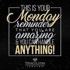 #MotivationMonday #InspirationalQuotes #TraciLynnJewelry