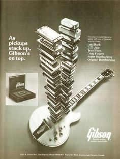 Gibson advertisement (1978) As pickups stack up, Gibsons on top