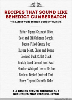 Recipes That Sound Like Benedict Cumberbatch.  Openly loling in a coffee shop rn