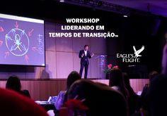 Workshop Liderando em Tempos de Transição - Eagle's Flight South America