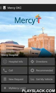 Mercy Hospital OKC  Android App - playslack.com , Stay connected to the local area and information you need during your time with us. Our free multilingual app will assist you and your loved ones as you navigate the campus, and can answer many of the most frequently asked questions of our visitors and patients. See a list of nearby restaurants and hotels, and leave comments about your visit in a section for feedback. We've added several useful tools for your convenience:Hospital Information…