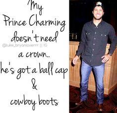My prince charming Luke Bryan