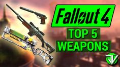 FALLOUT 4: Top 5 BEST UNIQUE WEAPONS in Fallout 4! (Highest Damage, Most...