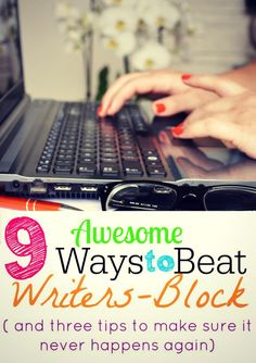 Beat writers block with these 9 simple tips every blogger needs to know. You'll thank me when you get to # 3.