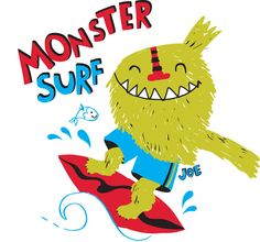 PupeilustraJoe Hopi - Pupeilustra Cute Monsters, Little Monsters, Cartoon T Shirts, Monster Art, Baby Prints, Baby Patterns, Shutter, Surfboard, Graphic Tees