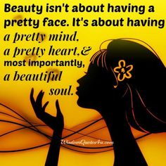 Outer #beauty gets the attention, but personality gets the heart. It is good to have a #beautiful face, but what's more important is...