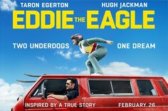 Poster Image Starring: Taron Egerton, Hugh Jackman Directed by: Dexter Fletcher Distributed by: Century Fox, Lionsgate UK. Release Date: April 1 Eddie The Eagle Trailer was last modified: February 2016 by Kaarle Aaron Bon Film, Film D'animation, George Clooney, Julia Roberts, Jurassic World, Streaming Movies, Hd Movies, Infinity War, Eddie The Eagle Movie